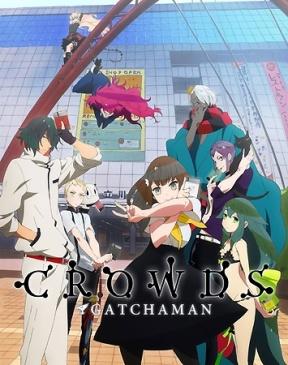 Gatchaman_Crowds