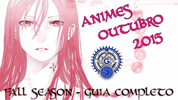 guia_animes_fall_season_temporada_outubro_outono_2015_completo_chart