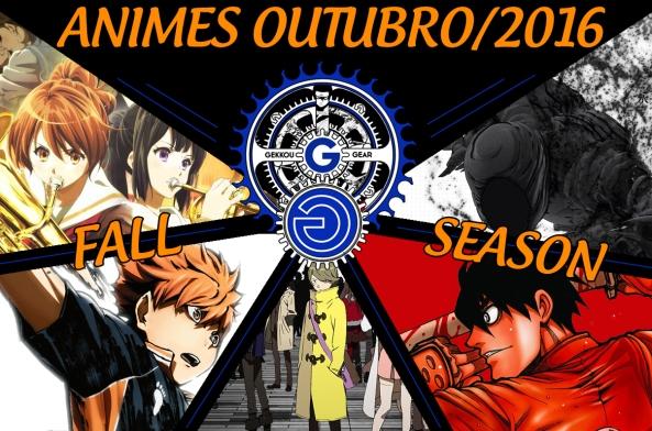 guia_animes_fall_season_temporada_outubro_outono_2016_completo